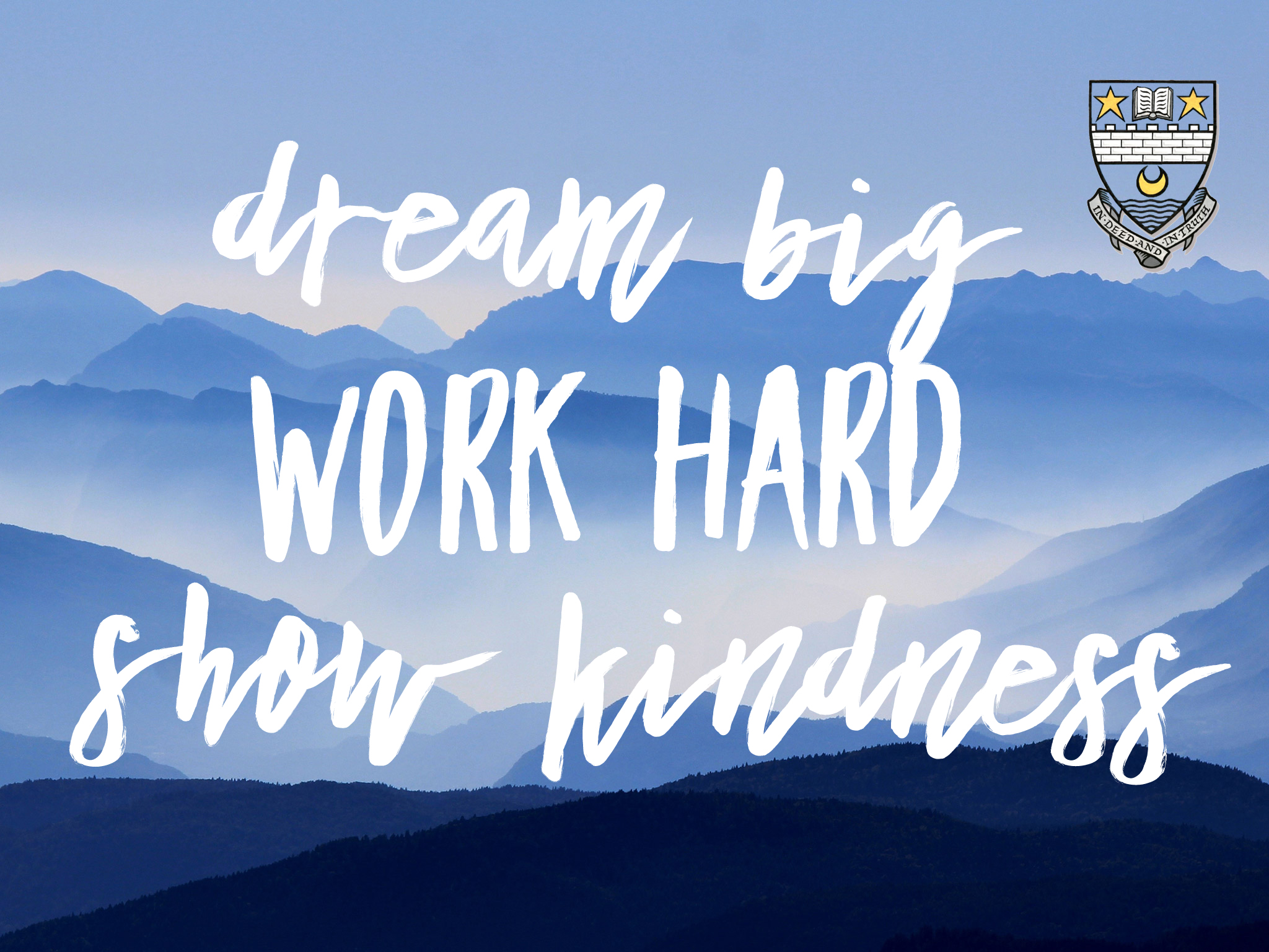 image with wording dream big, work hard and show kindness